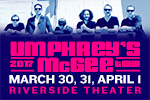 Umphrey's McGee - Riverside Theater 3-day Concert Package