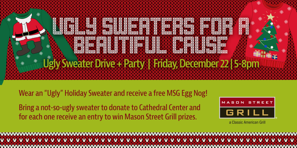 https://assets.marcusapps.com/files/outlets//mason-street/events/014225_MSG-Ugly-Sweater-Drive_1000x500.jpg