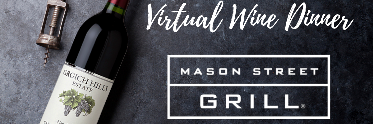 https://assets.marcusapps.com/files/outlets//mason-street/events/Virtual Wine Dinner.png?width=1583&height=400&mode=crop