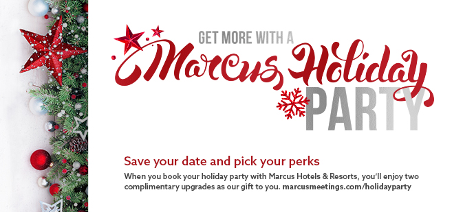 Get More with a Marcus Holiday Party