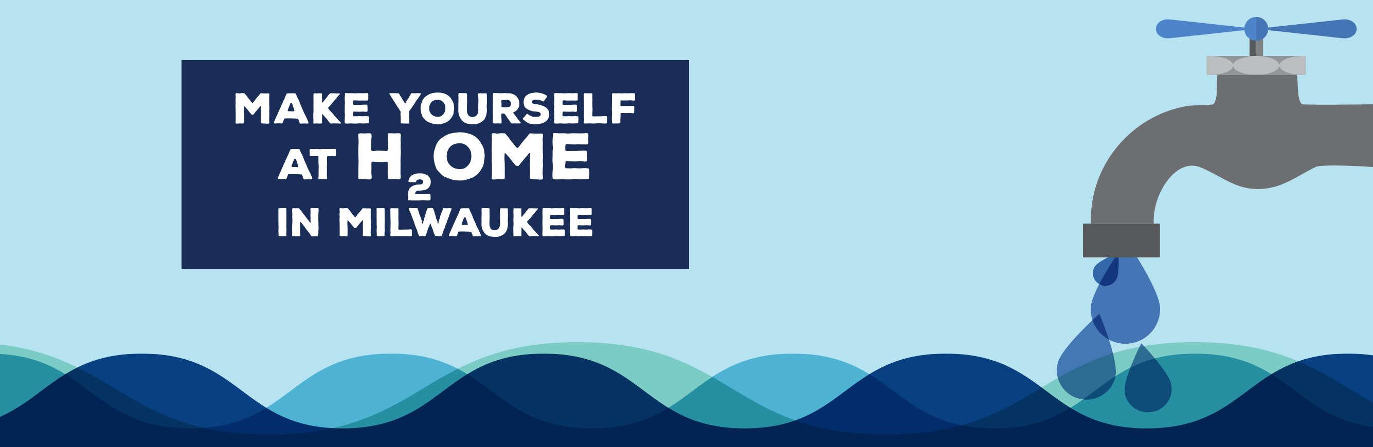 Make Yourself at H20me in Milwaukee